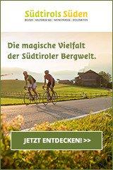 Aktivurlaub in Südtirols Süden